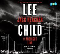 The midnight line : a Jack Reacher novel (AUDIOBOOK)