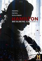 Hamilton : building America