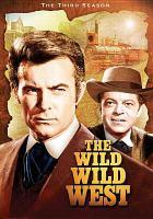 The wild wild West. The third season