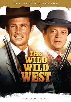 The wild wild West. The second season.