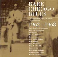 Rare Chicago Blues : 1962-1968.