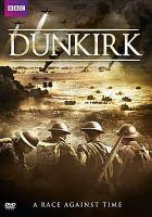 Dunkirk. : a documentary