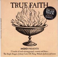 Mojo presents. True faith.
