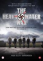 The heavy water war