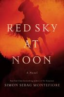 Red sky at noon : a novel