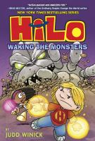 Hilo. Waking the Monsters