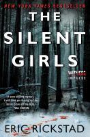 The silent girls : a novel