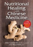 Nutritional healing with Chinese medicine : +200 recipes for optimal health