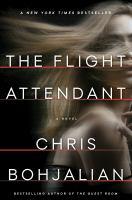 The flight attendant : a novel
