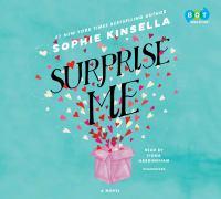 Surprise me : a novel (AUDIOBOOK)