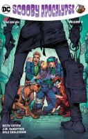 Scooby apocalypse. Vol. 2
