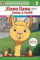 Llama Llama loses a tooth