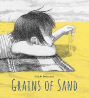 Delacroix, Sibylle Grains of sand