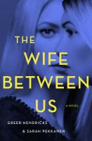 The Wife between us (LARGE PRINT)