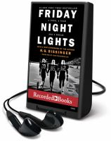 Friday night lights : a town, a team, and a dream (AUDIOBOOK)