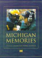 Michigan memories : inside Bo Schembechler's football scrapbook