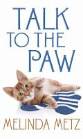 Talk to the paw (LARGE PRINT)