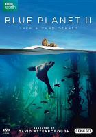 Blue planet II : take a deep breath