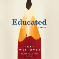 Educated : a memoir (AUDIOBOOK)