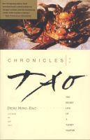 Chronicles of Tao : the secret life of a Taoist master