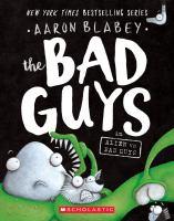 Blabey, Aaron The bad guys in Alien vs. Bad Guys