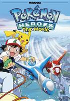 Pokemon heroes : the movie