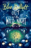Out of the wild night