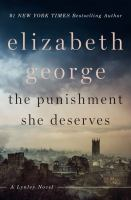 The punishment she deserves : a Lynley novel (LARGE PRINT)