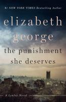 The punishment she deserves : a Lynley novel (LARGE PRINT)