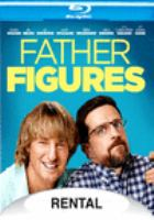 Father figures [Blu-ray]