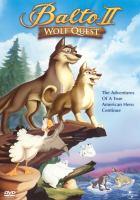Balto II : wolf quest
