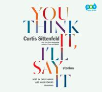 You think it, I'll say it : stories (AUDIOBOOK)