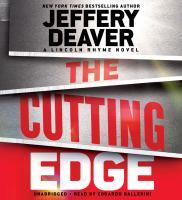 The cutting edge : a Lincoln Rhyme novel (AUDIOBOOK)