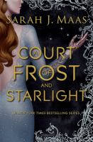 Maas, Sarah J. A court of frost and starlight