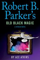 Robert B. Parker's Old black magic (LARGE PRINT)