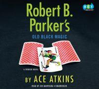 Robert B. Parker's Old black magic (AUDIOBOOK)