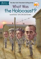 Herman, Gail What was the Holocaust?