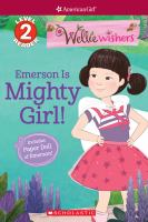 Emerson is Mighty Girl!