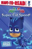 PJ Masks : Super cat speed!