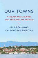 Our towns : a 100,000-mile journey into the heart of America
