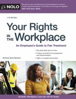 Your rights in the workplace : an employee's guide to fair treatment