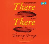 There there : a novel (AUDIOBOOK)