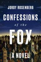 Confessions of the fox : a novel