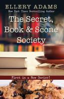 The secret, book & scone society (LARGE PRINT)