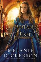 Dickerson, Melanie The orphan's wish