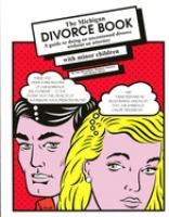 The Michigan divorce book : a guide to doing an uncontested divorce without an attorney : with minor children