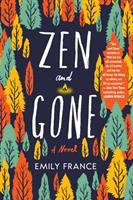 France, Emily Zen and gone