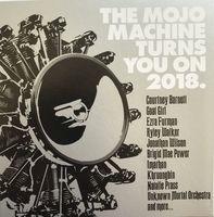 Mojo presents. The Mojo machine turns you on 2018.