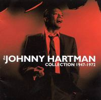 The Johnny Hartman collection, 1947-1972.