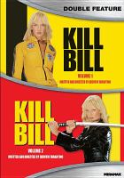 Kill Bill. Vol. 1 ; Kill Bill. Vol. 2
